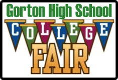 Gorton High School will be hosting a College Fair on November 14, 2018 during the school day.