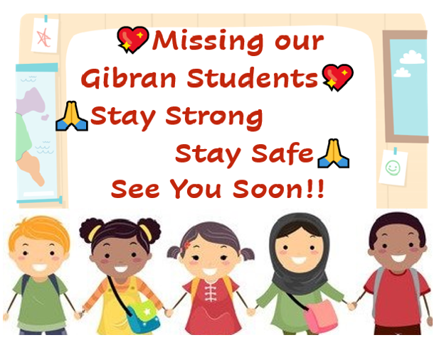We Miss Our Gibran Students