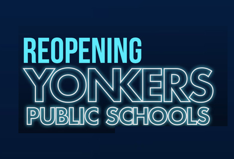 Reopening Yonkers Public Schools