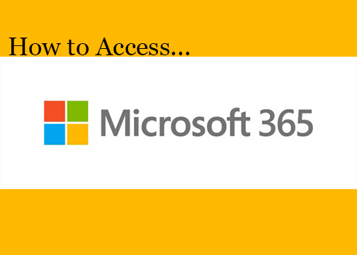 How to Access Microsoft Office 365