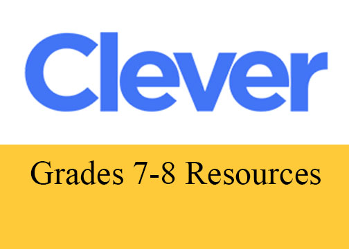 Grade 7 -8 Electronic Resources on Clever