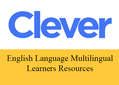 English Language Multilingual Learners Resources on Clever