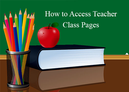 How to Access Teacher Class Pages