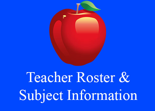 Teacher Roster & Subject Information