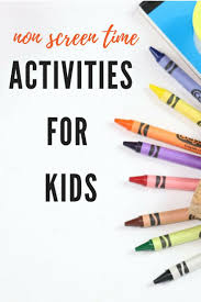 Non-Screen Time Activities for Kids