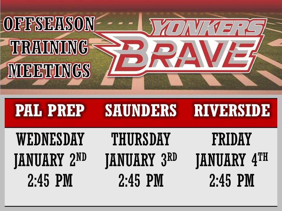 Yonkers Brave - Offseason Training Meeting: 1/3/19 at 2:45 PM