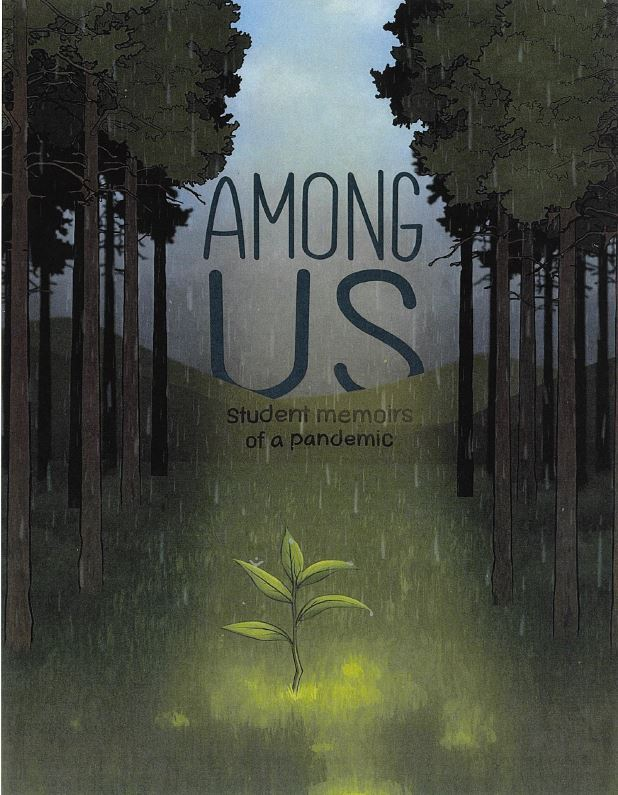 Among Us: Student Memoirs of a Pandemic