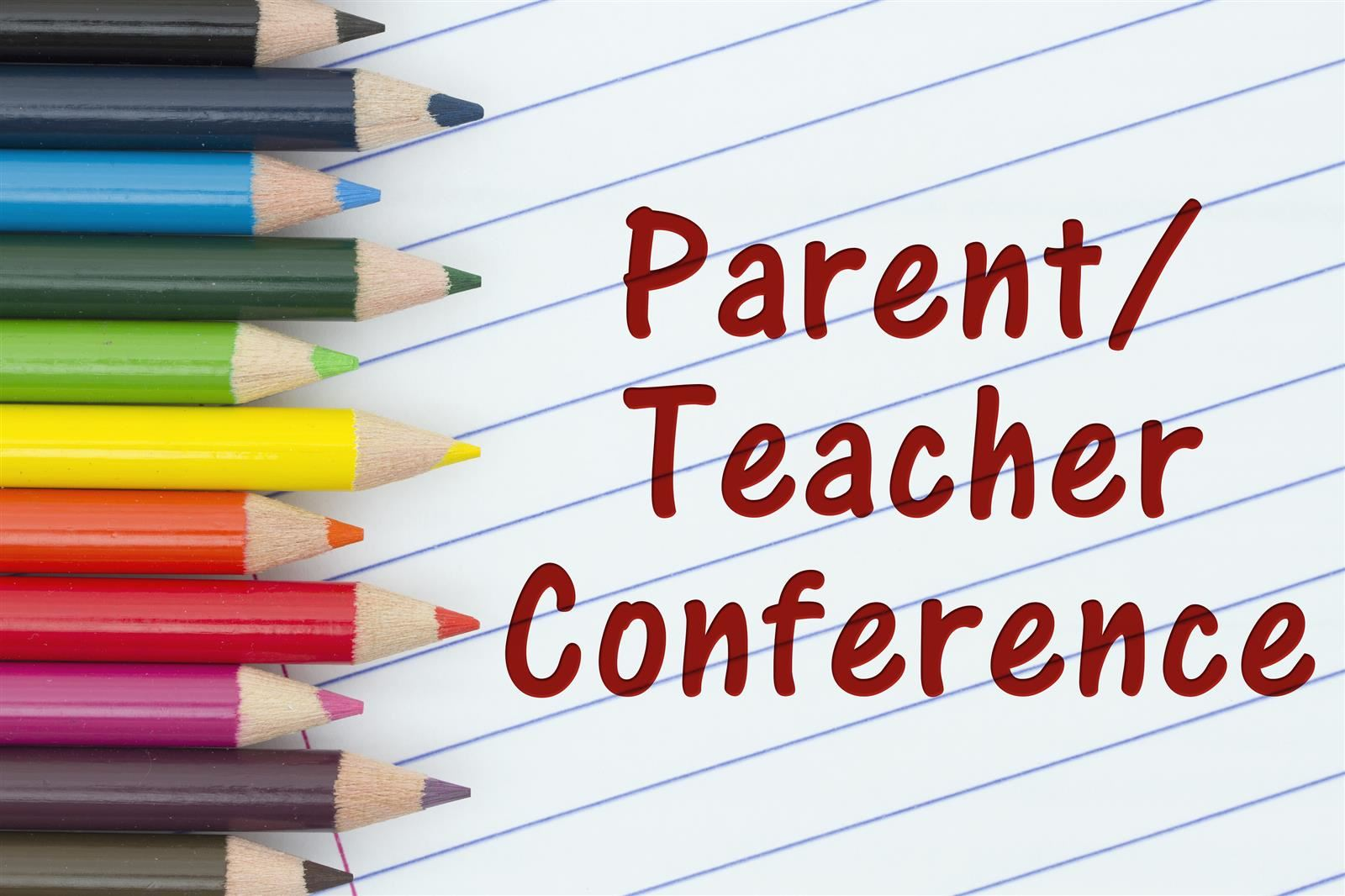 Parent Teacher Conferences 2/4 and 2/11