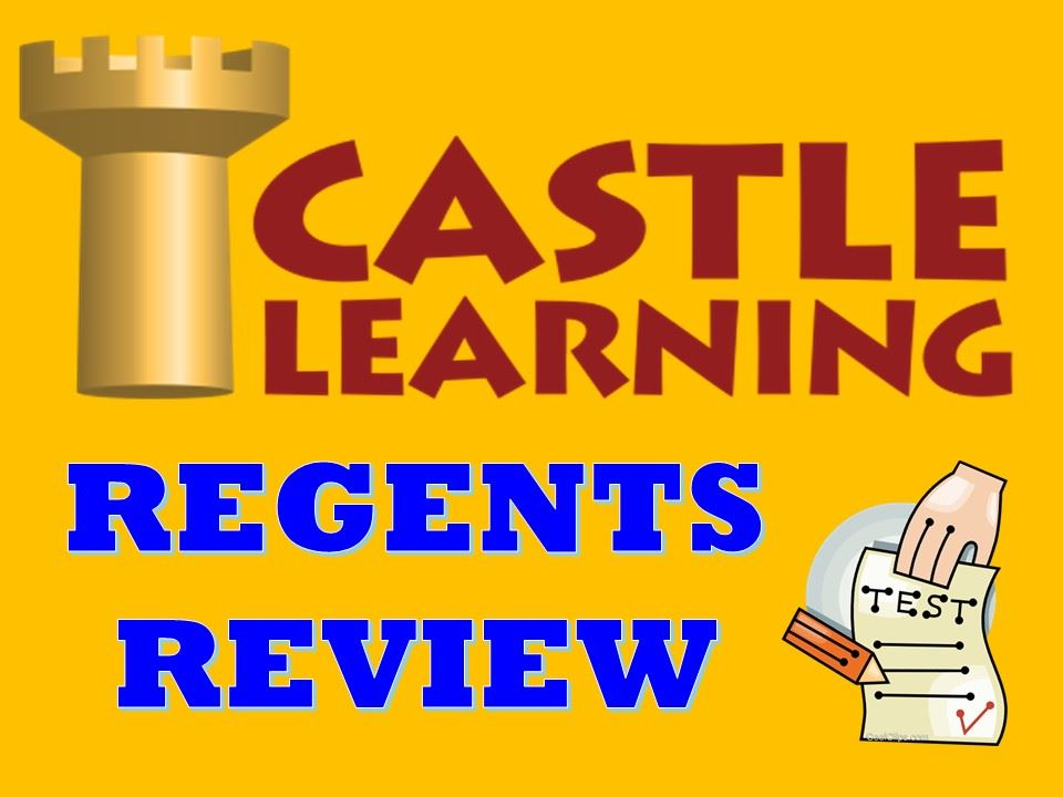 Castle Learning - Regents Review