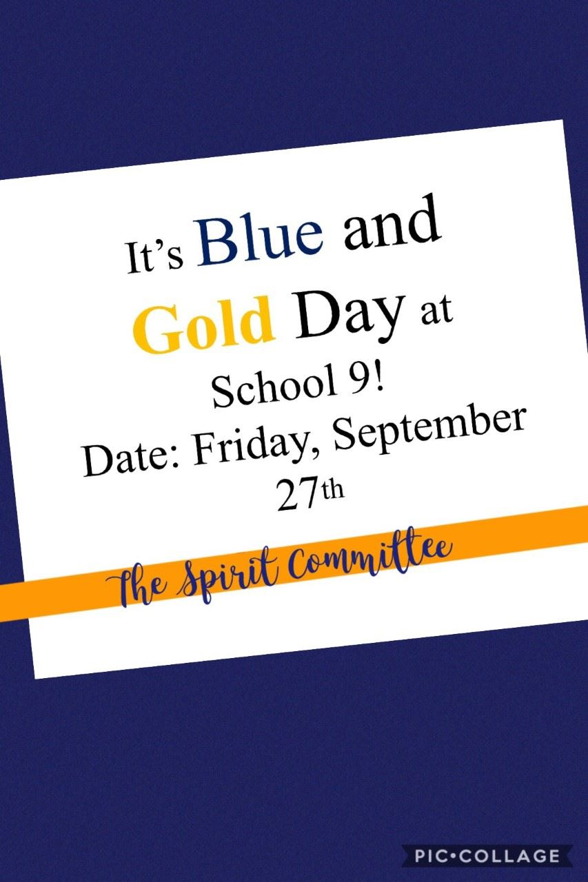Blue and Gold Day! Sept. 27th